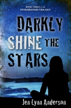 Darkly Shine the Stars: Book Three of the Stormriders Trilogy by Jen Lynn Anderson